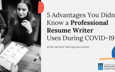 5 Advantages You Didn't Know a Professional Resume Writer Uses To Help Land Your Dream Job During COVID-19